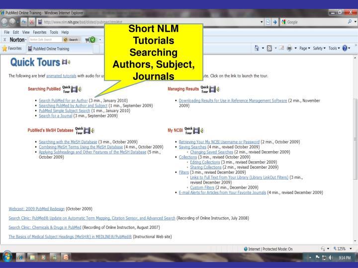 Short NLM Tutorials Searching Authors, Subject, Journals