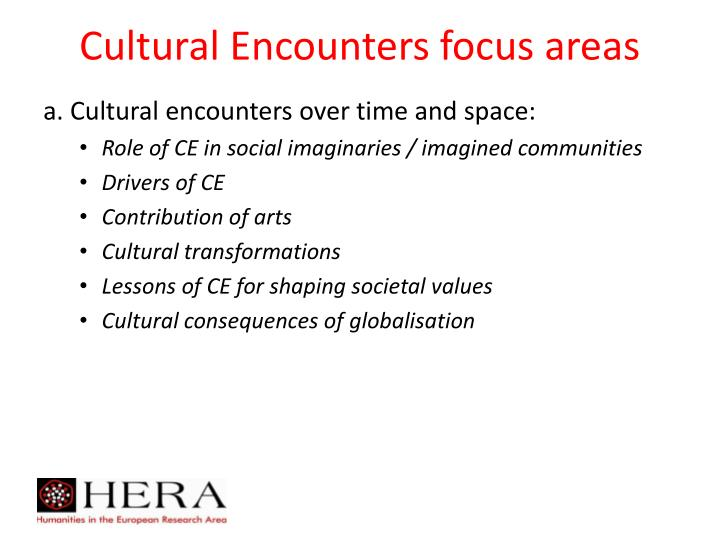 Cultural Encounters focus areas