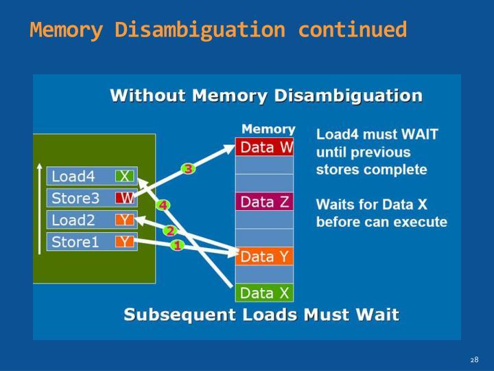 Memory Disambiguation continued