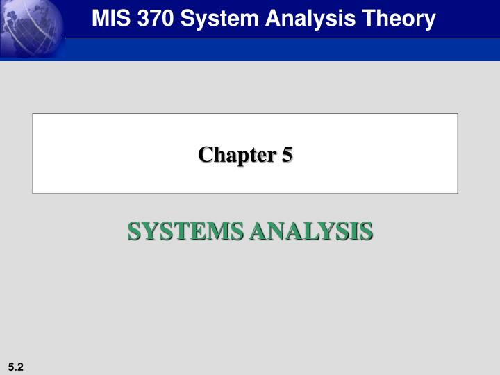 MIS 370 System Analysis Theory