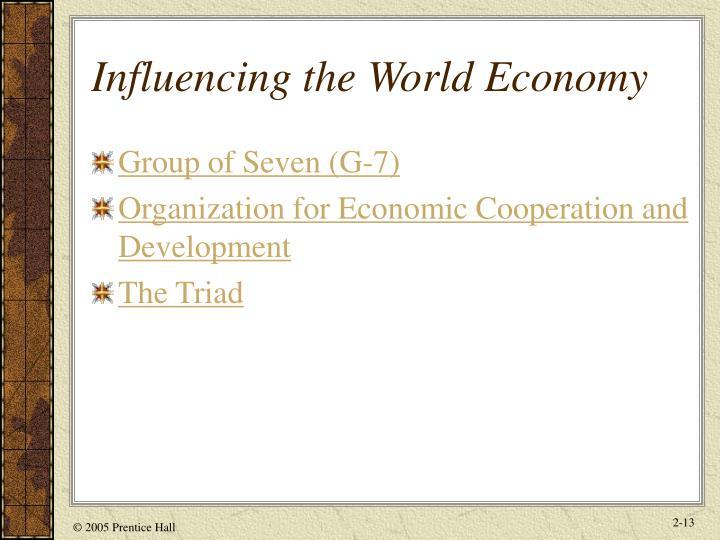 Influencing the World Economy