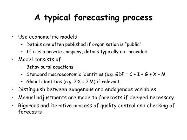 A typical forecasting process