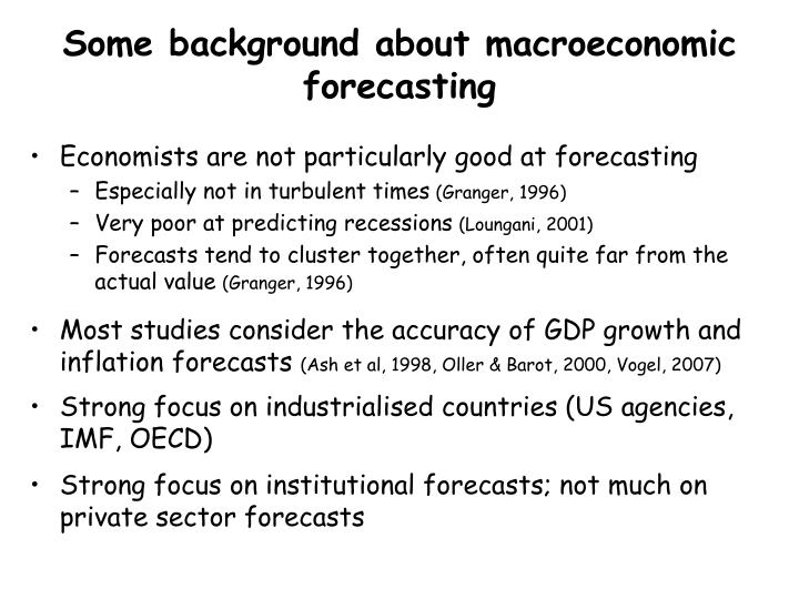 Some background about macroeconomic forecasting