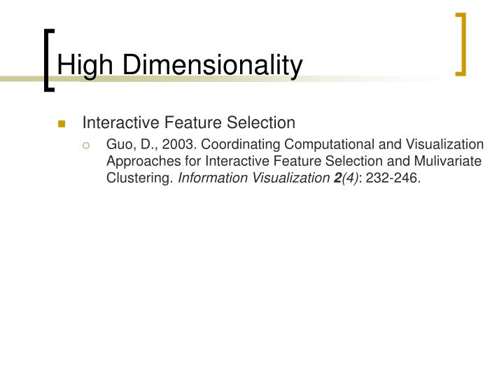 High Dimensionality