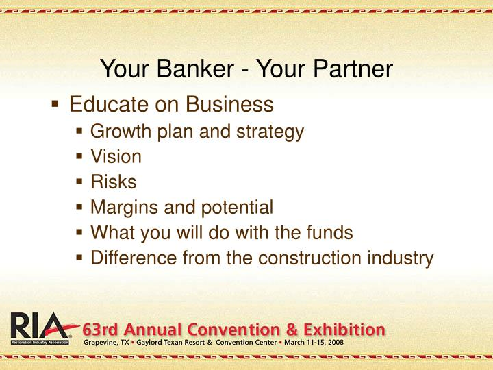 Your Banker - Your Partner