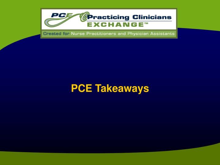 PCE Takeaways