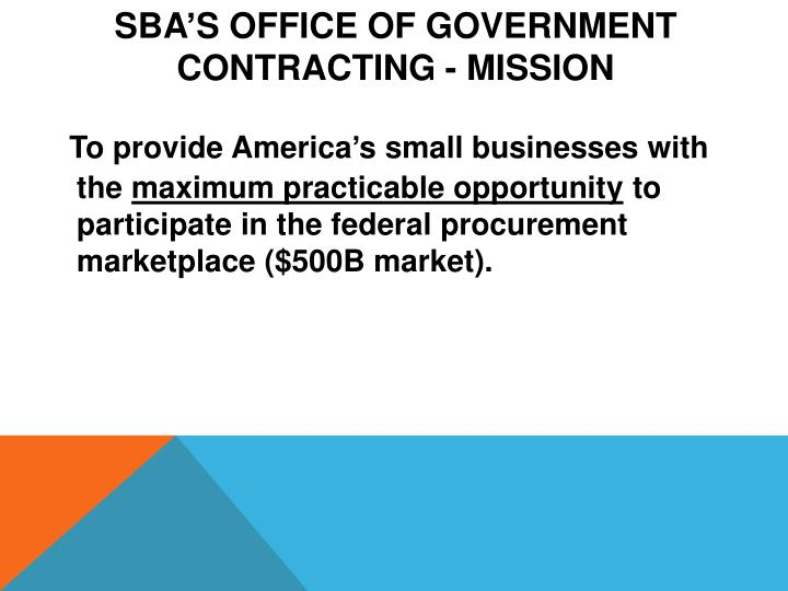 SBA's Office of Government Contracting - Mission