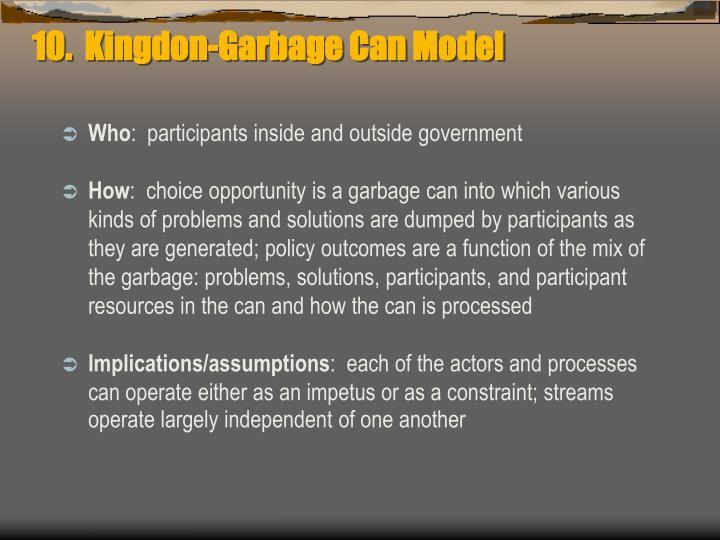 10.  Kingdon-Garbage Can Model