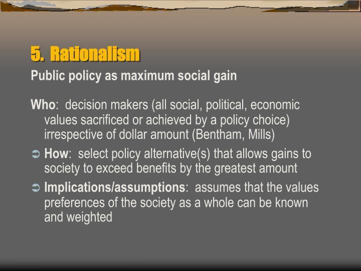5.  Rationalism