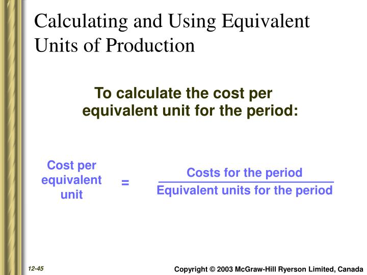 Calculating and Using Equivalent Units of Production