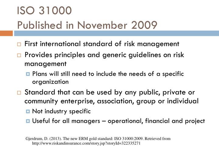 Iso 31000 published in november 2009