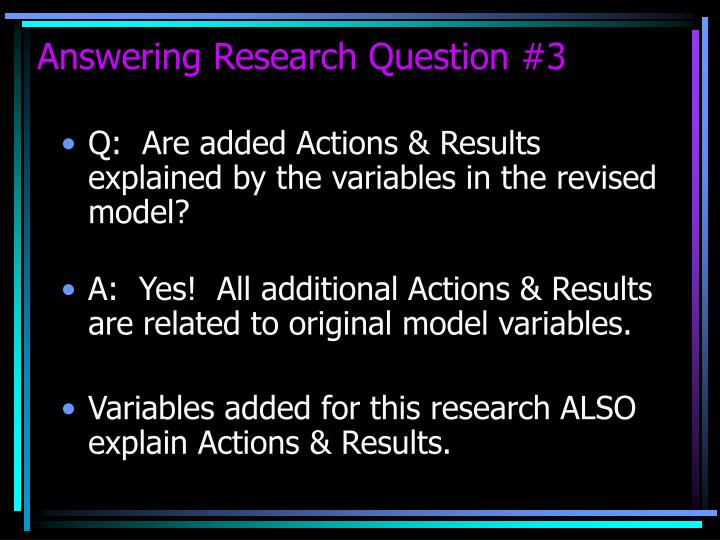 Answering Research Question #3