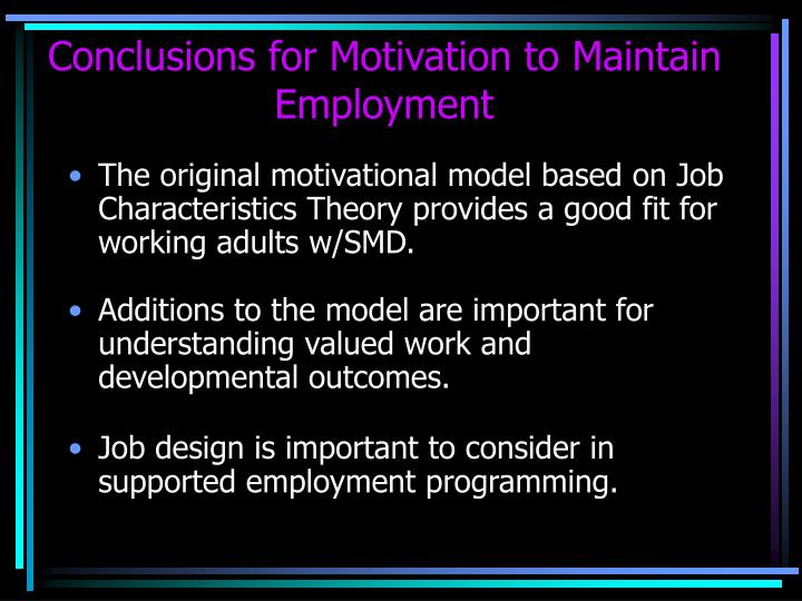 Conclusions for Motivation to Maintain Employment