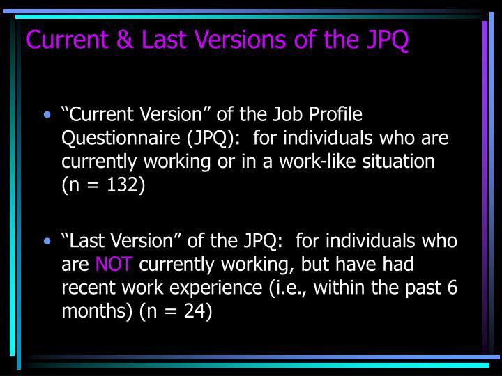 Current & Last Versions of the JPQ