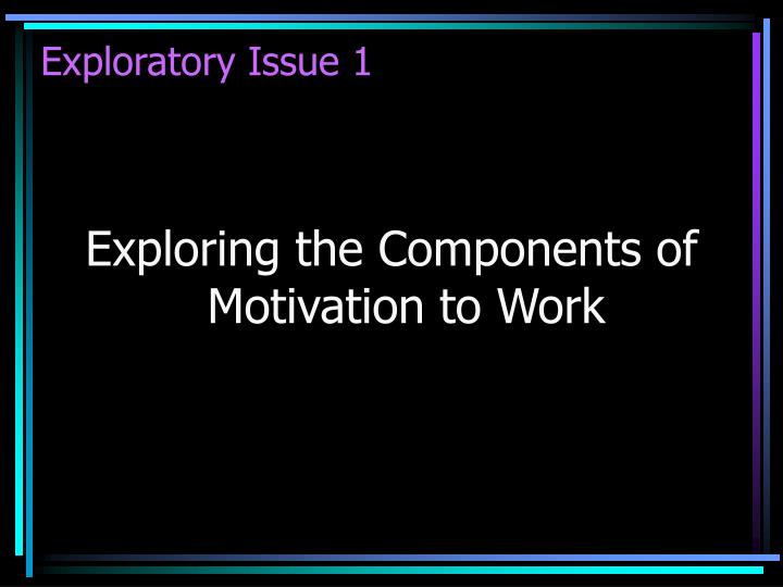 Exploratory Issue 1
