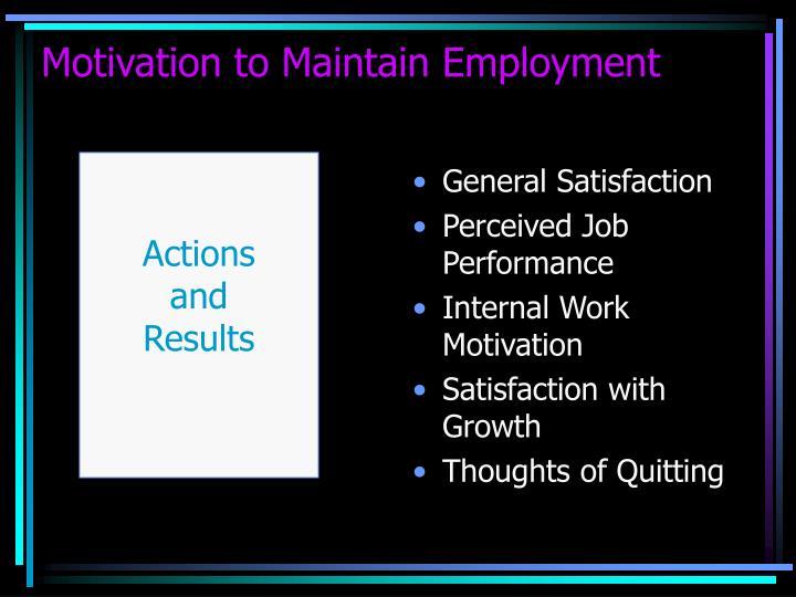 General Satisfaction