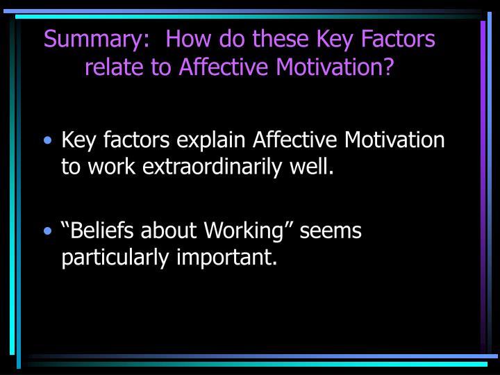 Summary:  How do these Key Factors