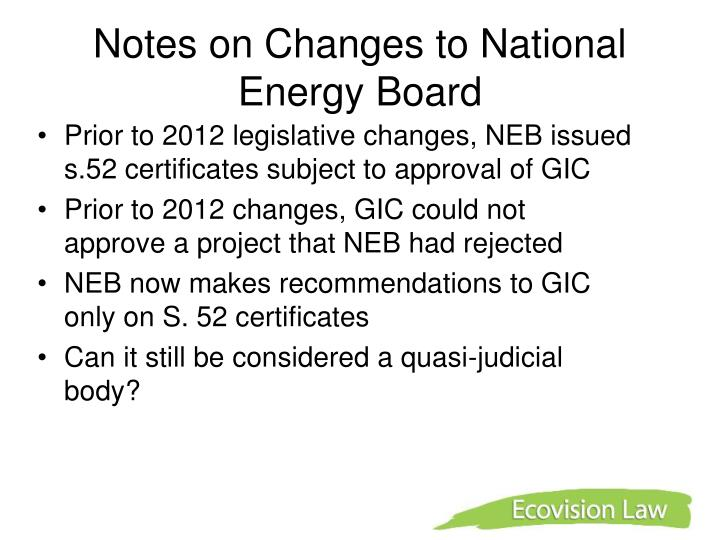 Notes on Changes to National Energy Board
