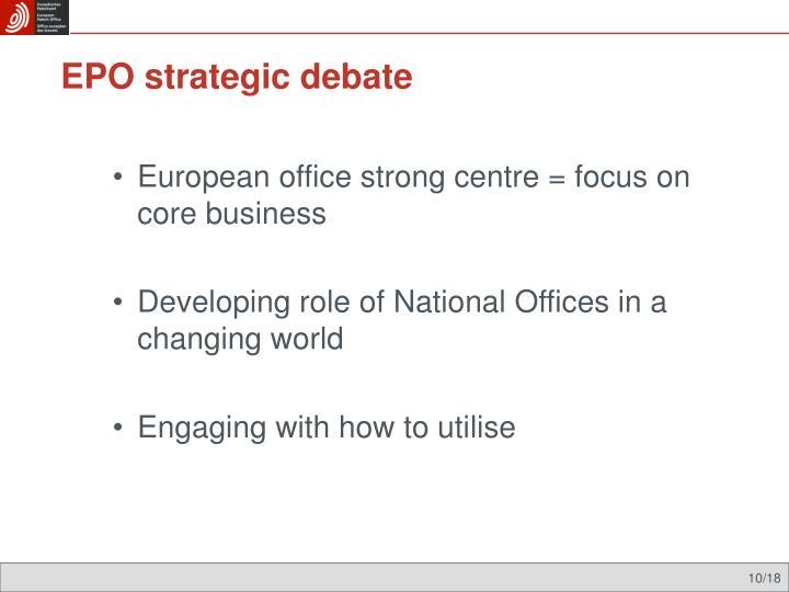 EPO strategic debate