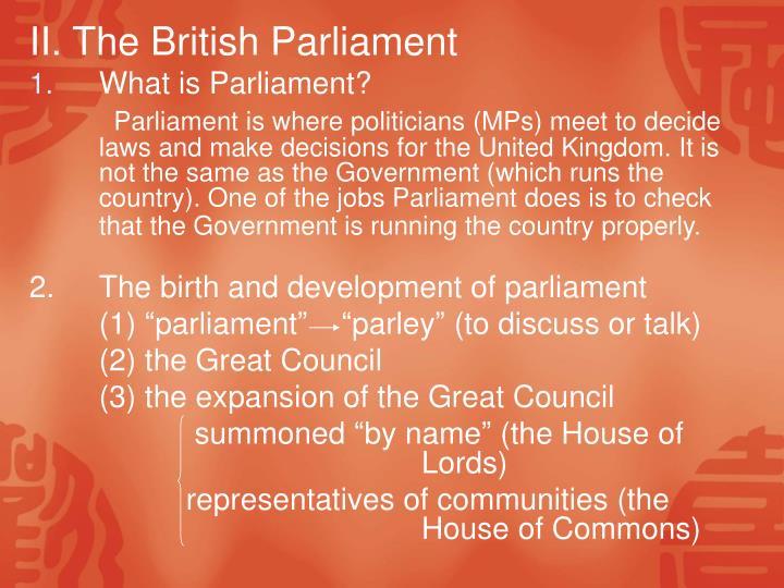 II. The British Parliament