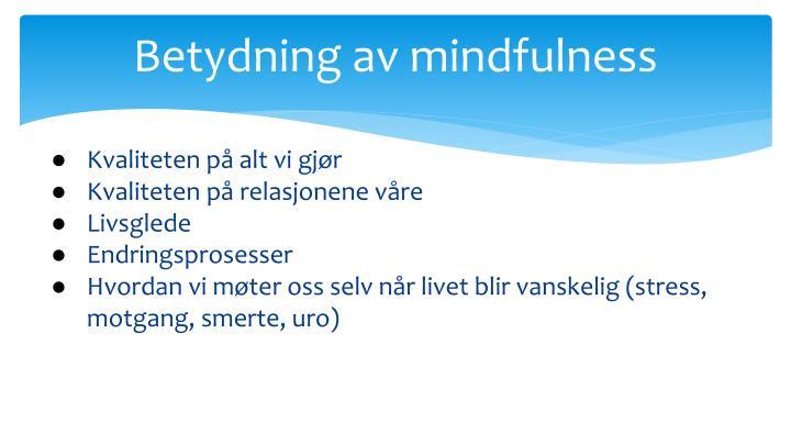 Betydning av mindfulness