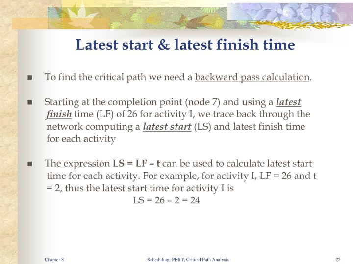 Latest start & latest finish time