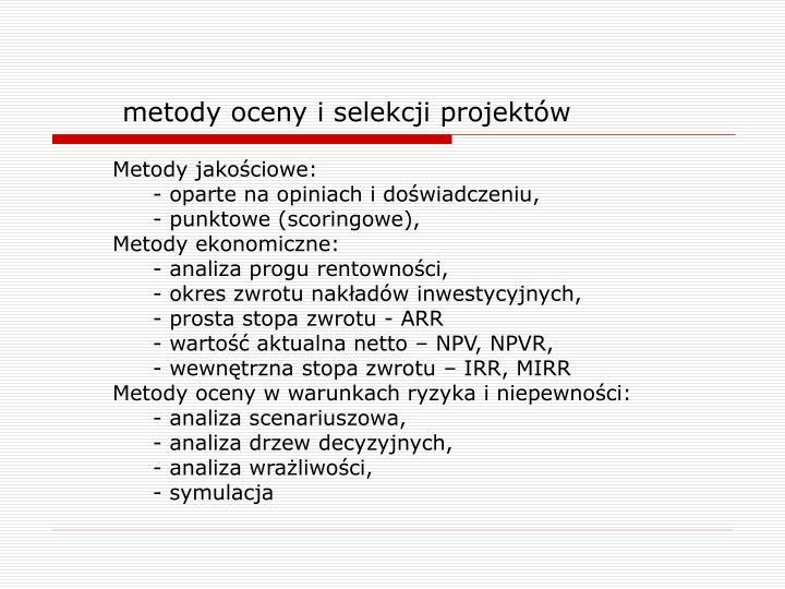 metody oceny i selekcji projektów