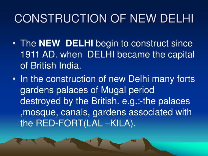 CONSTRUCTION OF NEW DELHI