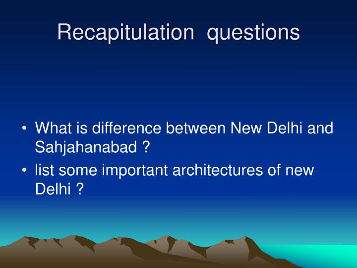 Recapitulation  questions