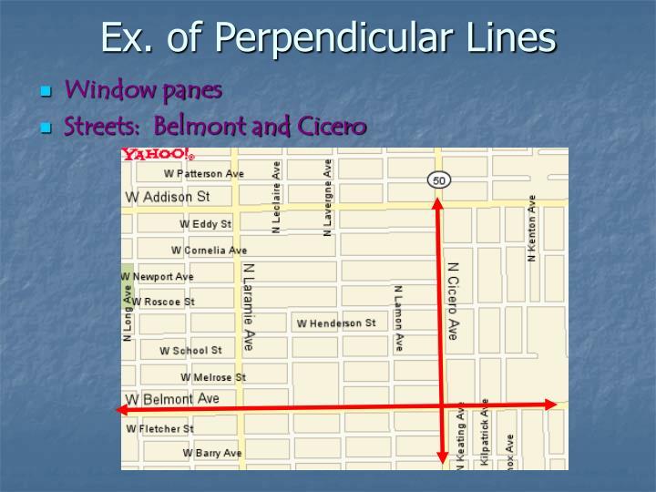 Ex. of Perpendicular Lines