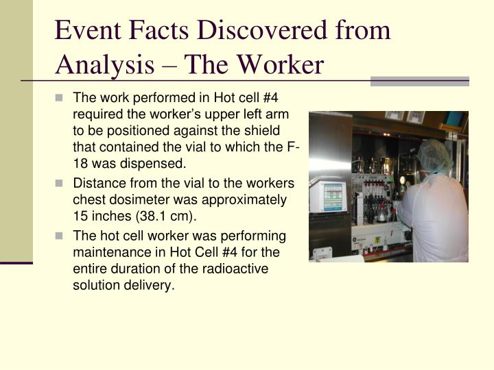 Event Facts Discovered from Analysis – The Worker