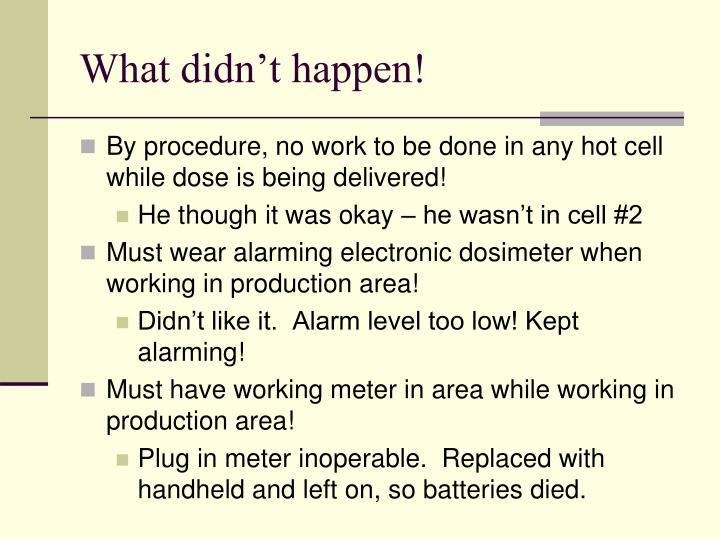 What didn't happen!