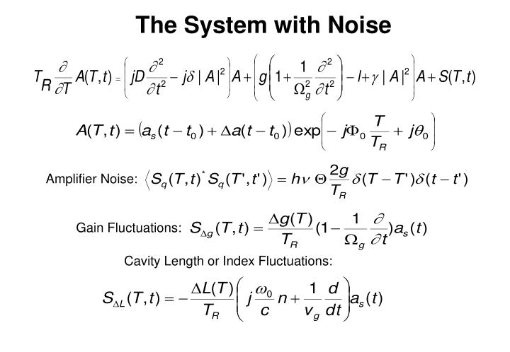 The System with Noise