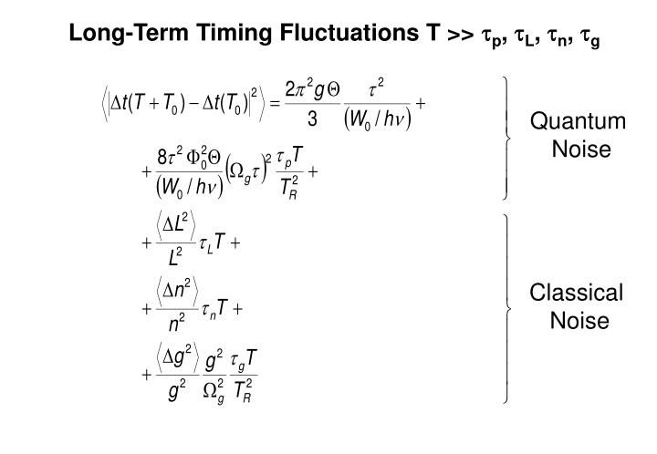 Long-Term Timing Fluctuations T >>