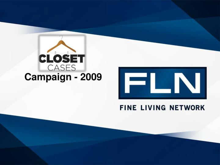 Campaign - 2009
