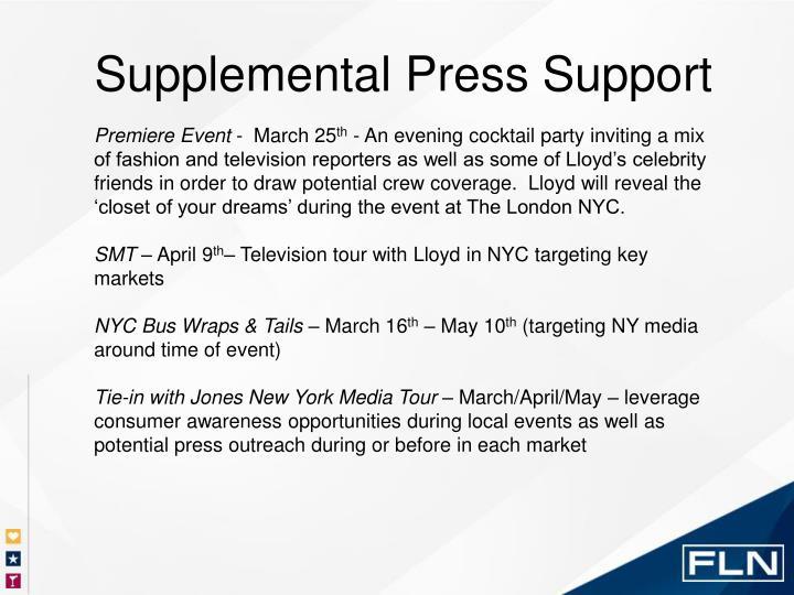 Supplemental Press Support