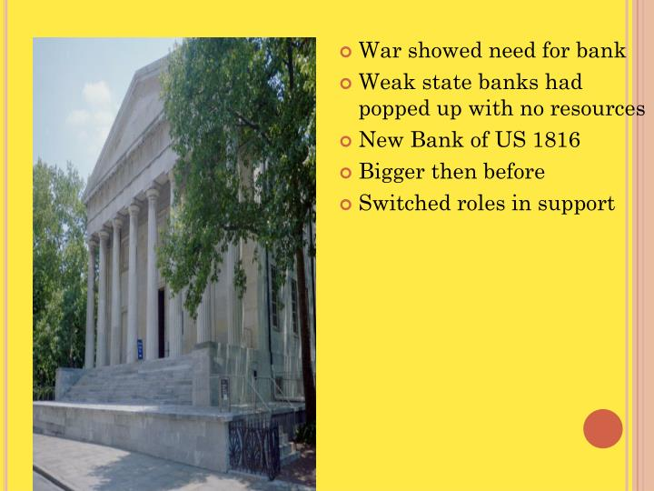 War showed need for bank