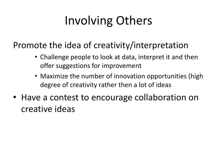 Involving Others