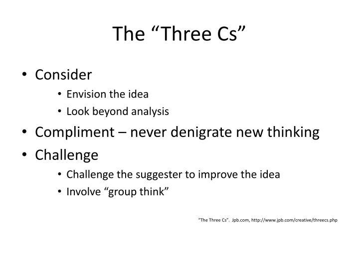 """The """"Three Cs"""""""