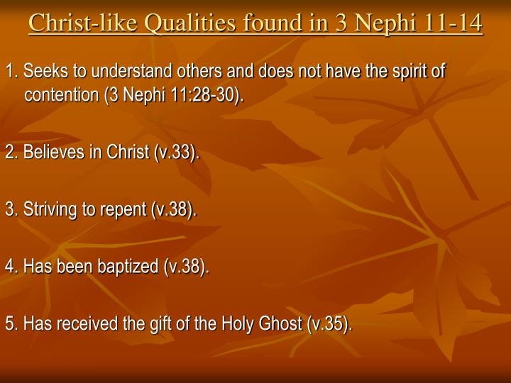 Christ-like Qualities found in 3 Nephi 11-14