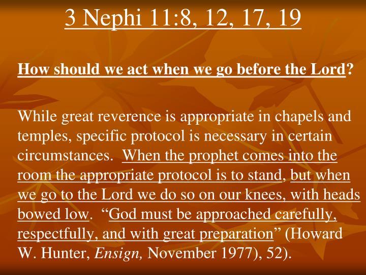 3 Nephi 11:8, 12, 17, 19