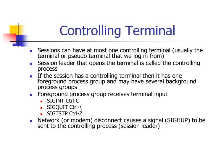 Controlling Terminal