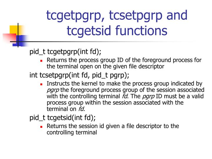tcgetpgrp, tcsetpgrp and tcgetsid functions