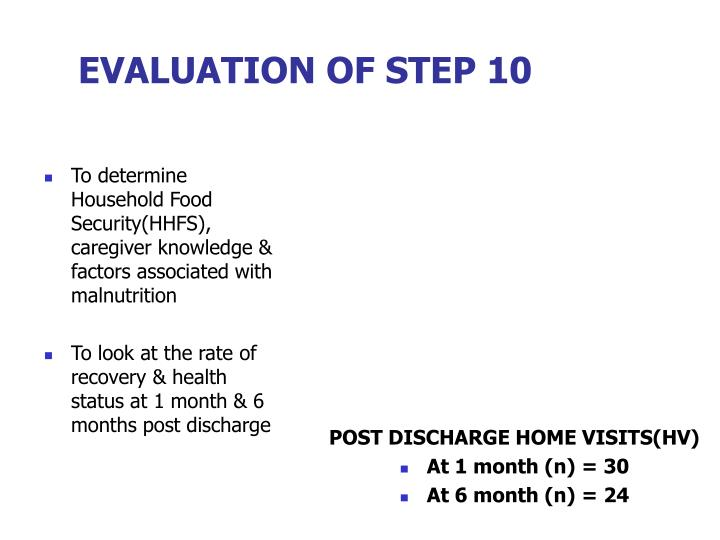 EVALUATION OF STEP 10
