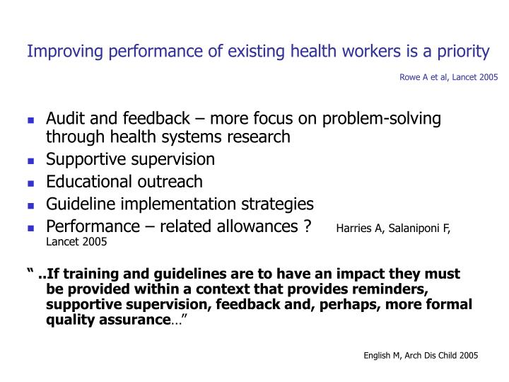 Improving performance of existing health workers is a priority