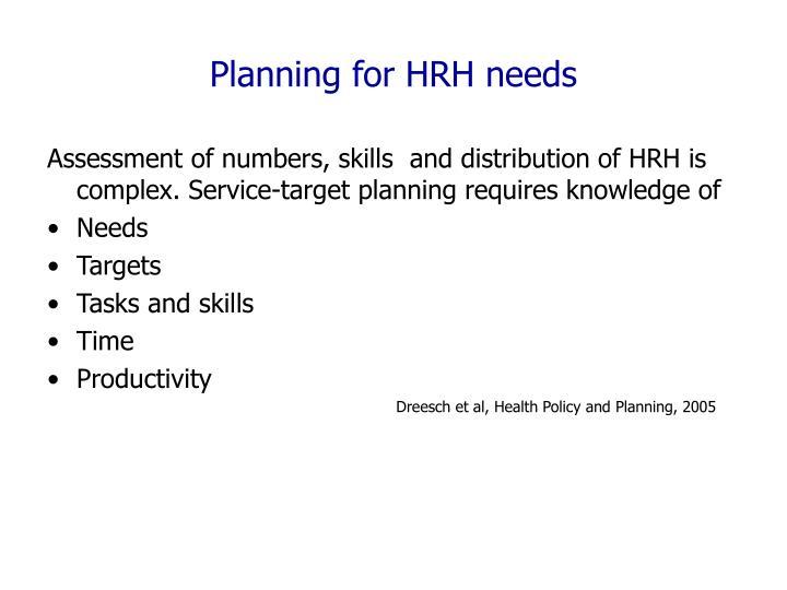 Planning for HRH needs