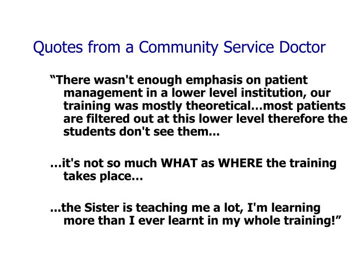 Quotes from a Community Service Doctor