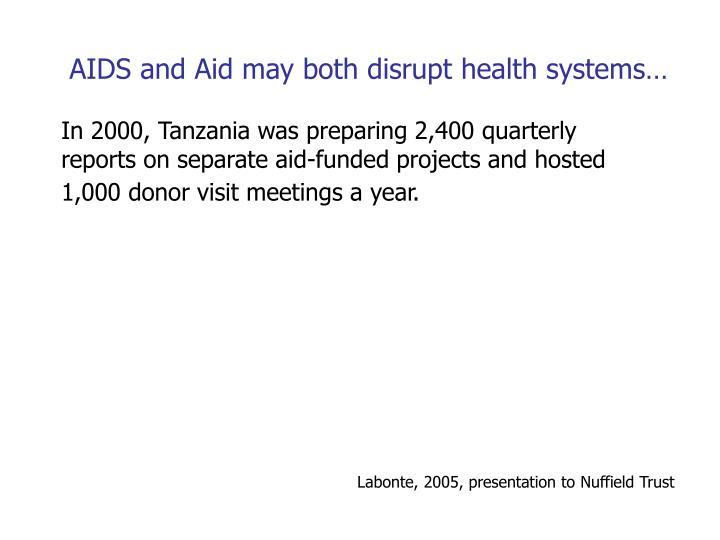AIDS and Aid may both disrupt health systems…