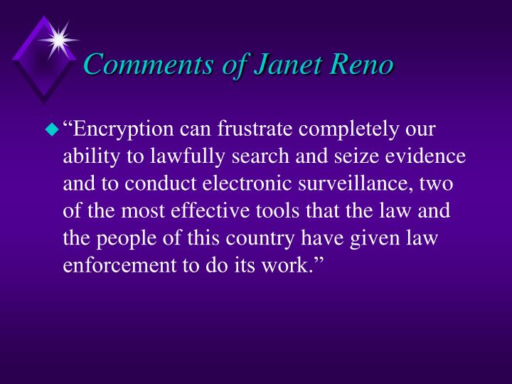 Comments of janet reno