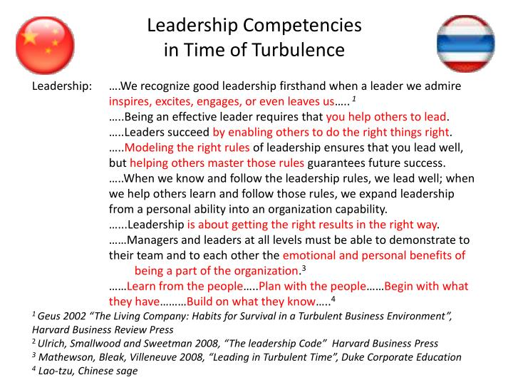 Leadership:  ….We recognize good leadership firsthand when a leader we admire